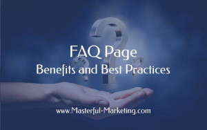 FAQ Page Benefits and Best Practices