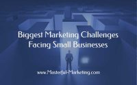 Biggest Marketing Challenges Facing Small Businesses