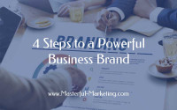 Business Brand - 4 Steps to Creating a Strong Identity
