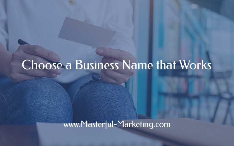 Choose a Business Name that Works