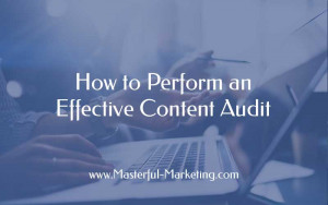 How to Perform an Effective Content Audit