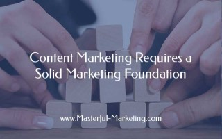 Create a solid content marketing foundation