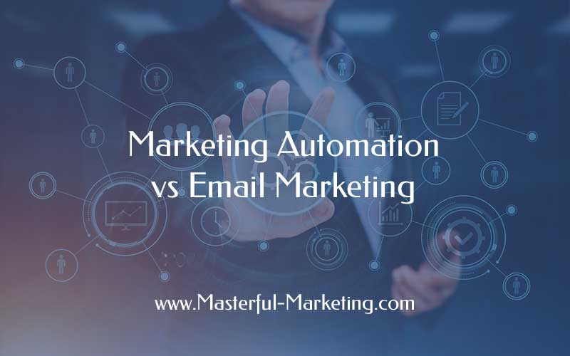 Marketing Automation vs Email Marketing