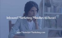 Inbound Marketing Mistakes to Avoid