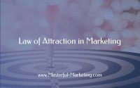 Law of Attraction in Marketing