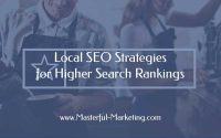 Local SEO Strategies for Higher Search Rankings