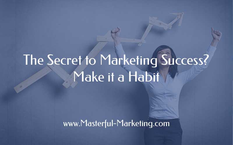 Secret to Marketing Success
