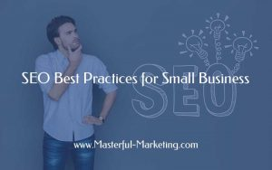 SEO Best Practices for Small Business