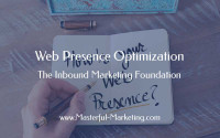 Web Presence Optimization – The Inbound Marketing Foundation
