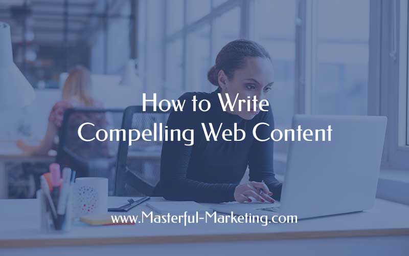 How to Write Compelling Web Content