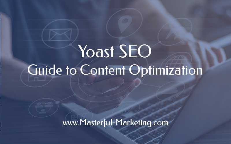 Yoast SEO - Guide to Content Optimization